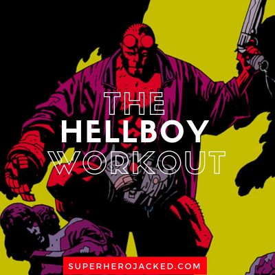 The Hellboy Workout Routine