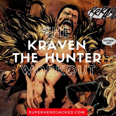The Kraven The Hunter Workout Routine