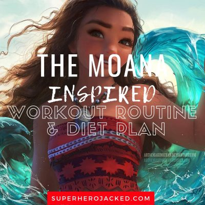 The Moana Inspired Workout and Diet
