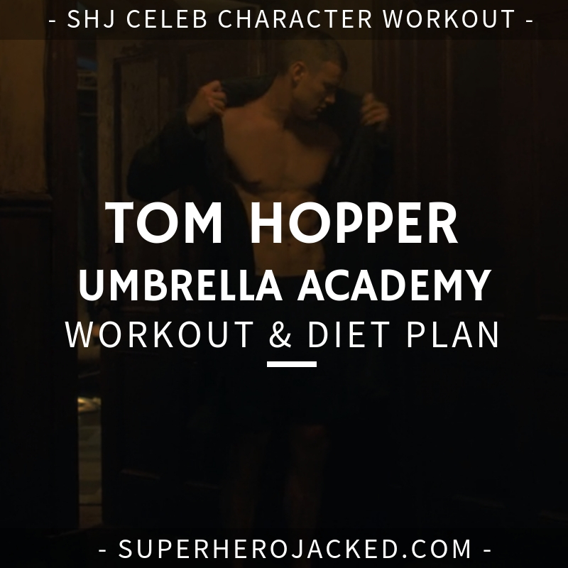 Tom Hopper Umbrella Academy Workout and Diet