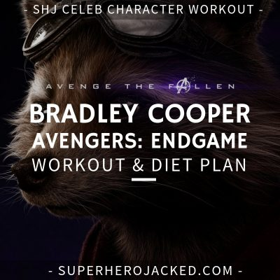 Bradley Cooper Avengers_ Endgame Workout and Diet