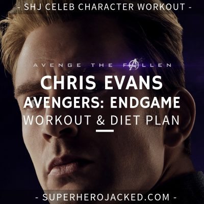 Chris Evans Avengers_ Endgame Workout and Diet