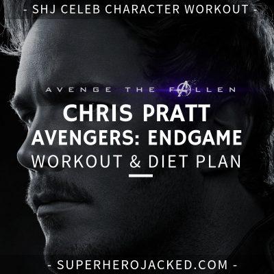 Chris Pratt Avengers_ Endgame Workout and Diet