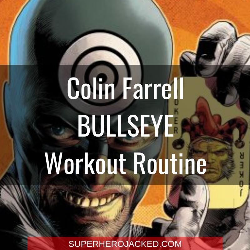 Colin Farrell Bullseye Workout