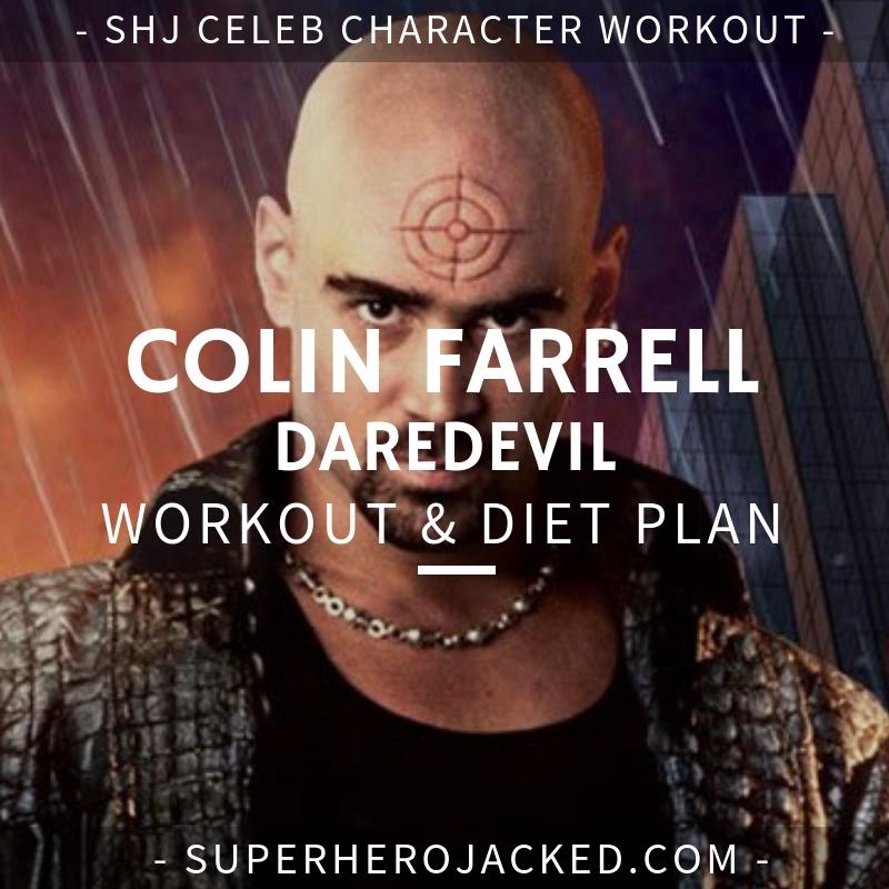 Colin Farrell Daredevil Workout