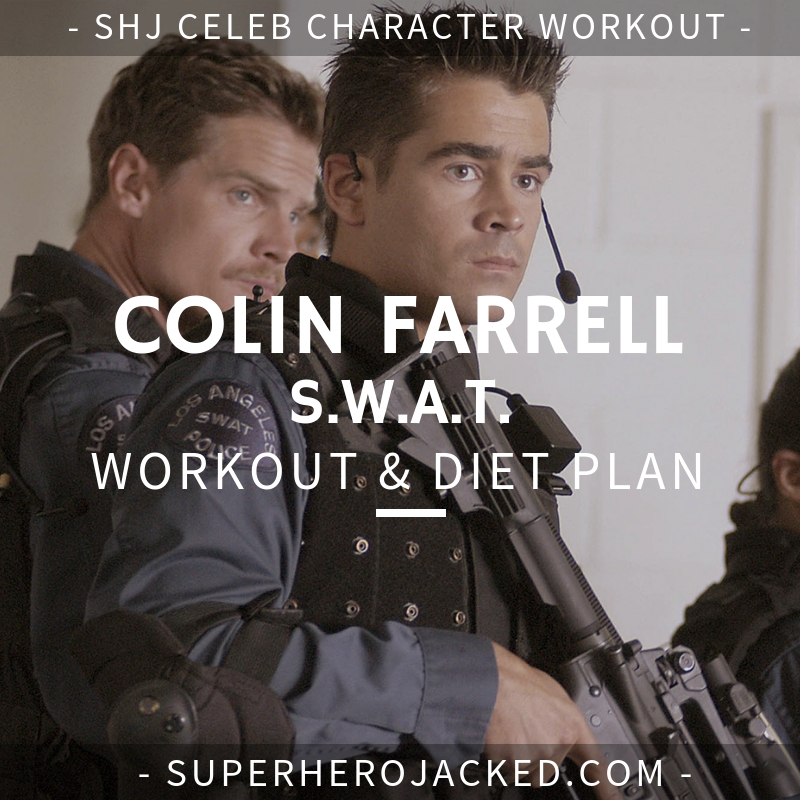 Colin Farrell S.W.A.T. Workout