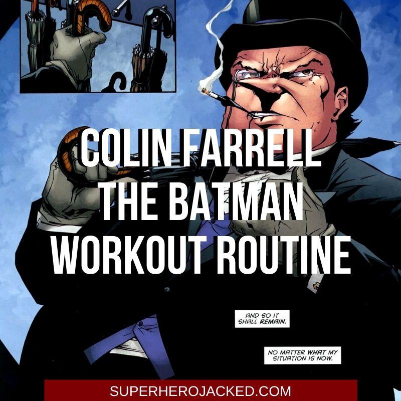 Colin Farrell The Batman Workout 2