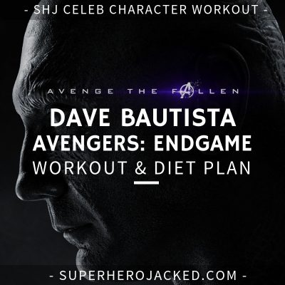 Dave Bautista Avengers_ Endgame Workout and Diet