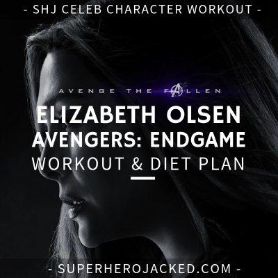 Elizabeth Olsen Avengers_ Endgame Workout and Diet
