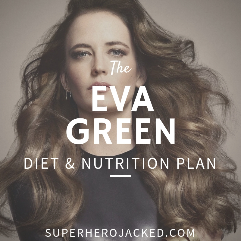 Eva Green Diet and Nutrition