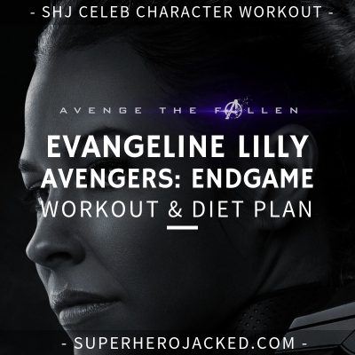 Evangeline Lilly Avengers_ Endgame Workout and Diet