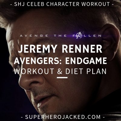 Jeremy Renner Avengers_ Endgame Workout and Diet