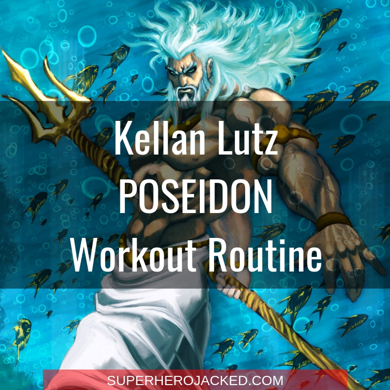 Kellan Lutz Poseidon Workout