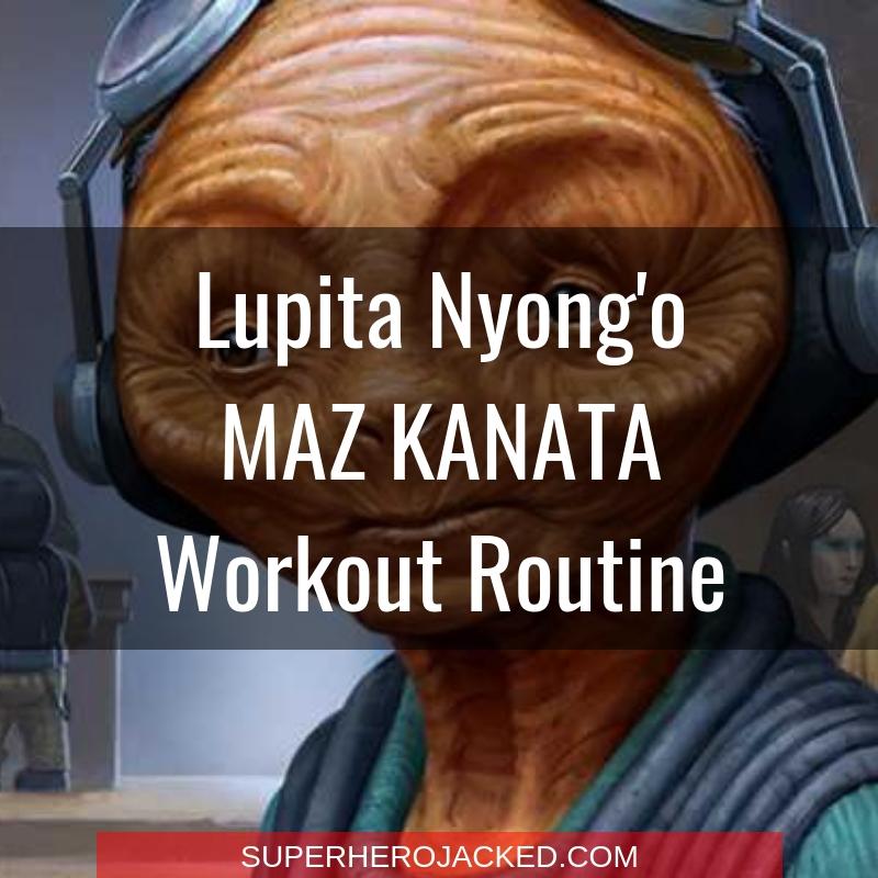 Lupita Nyong'o Maz Kanata Workout
