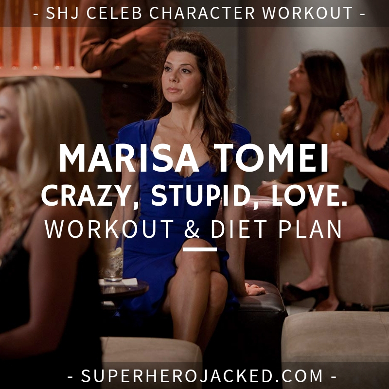 Marisa Tomei Crazy Stupid Love Workout Routine