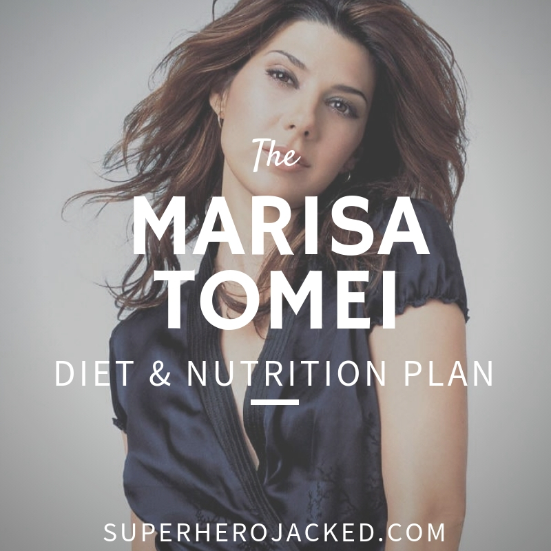 Marisa Tomei Diet and Nutrition