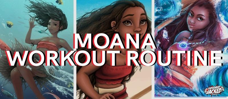 Moana Workout Routine