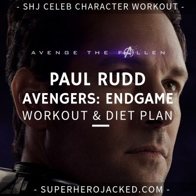 Paul Rudd Avengers_ Endgame Workout and Diet