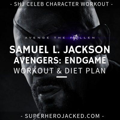 Samuel L. Jackson Avengers_ Endgame Workout and Diet