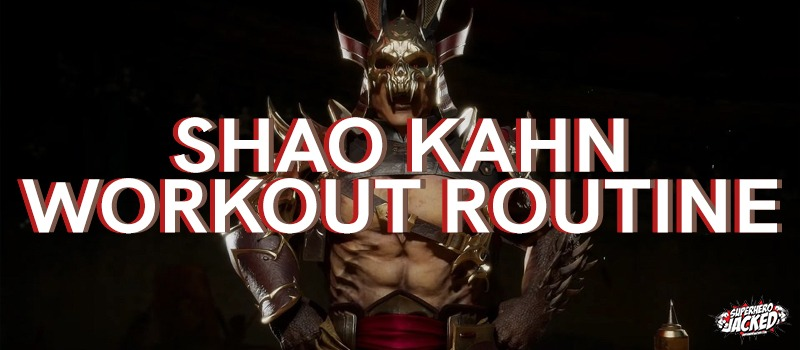 Shao Kahn Workout Routine