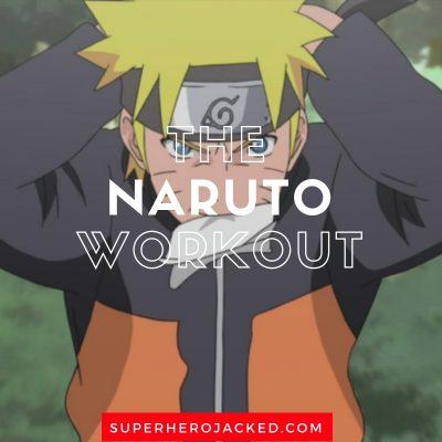 The Naruto Workout Routine