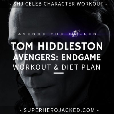 Tom Hiddleston Avengers_ Endgame Workout and Diet