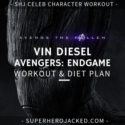 Vin Diesel Avengers_ Endgame Workout and Diet