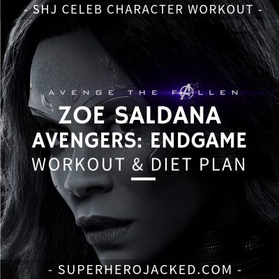 Zoe Saldana Avengers_ Endgame Workout and Diet