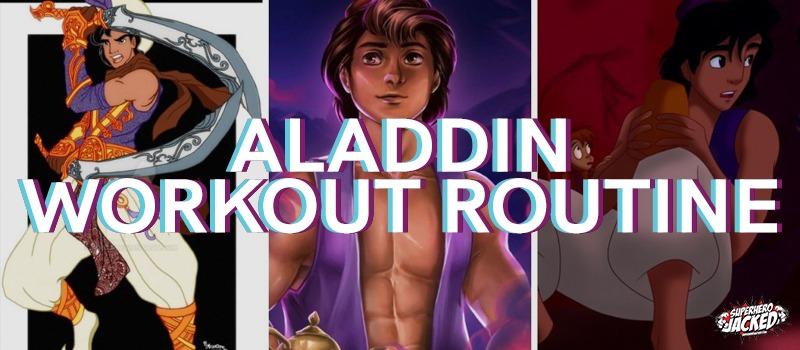 Aladdin Workout Routine