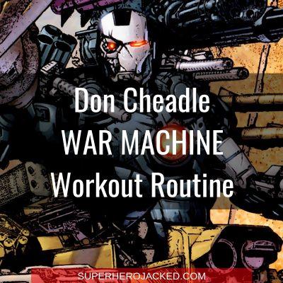 Don Cheadle War Machine Workout