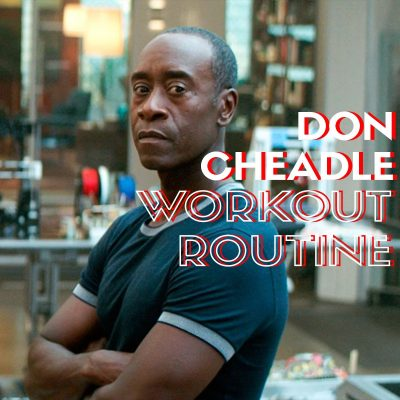 Don Cheadle Workout