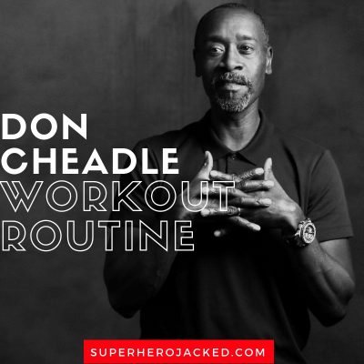 Don Cheadle Workout Routine