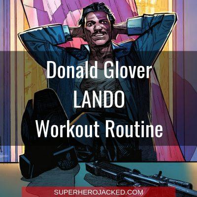 Donald Glover Lando Workout