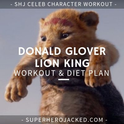 Donald Glover Lion King Workout and Diet