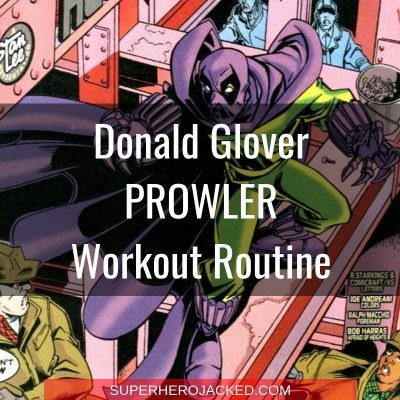 Donald Glover Prowler Workout