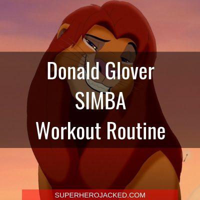 Donald Glover Simba Workout