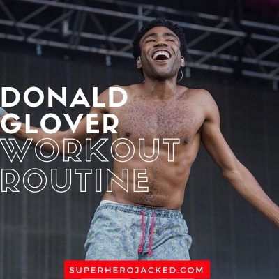 Donald Glover Workout and Diet