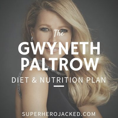 Gwyneth Paltrow Diet and Nutrition