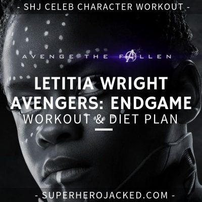 Letitia Wright Avengers_ Endgame Workout and Diet
