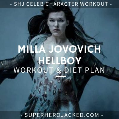 Milla Jovovich Hellboy Workout and Diet