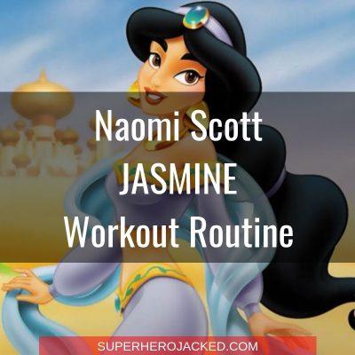 Naomi Scott Jasmine Workout