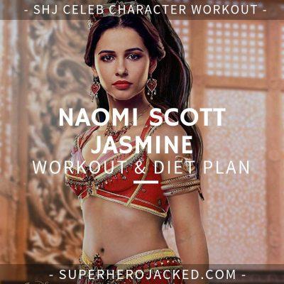 Naomi Scott Jasmine Workout and Diet