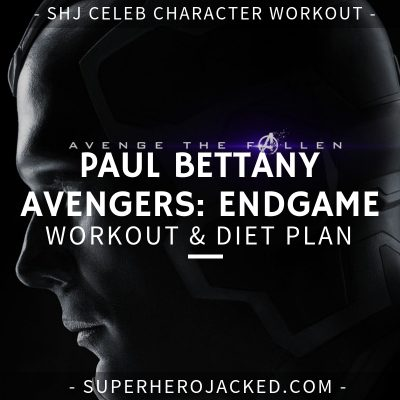Paul Bettany Avengers_ Endgame Workout and Diet