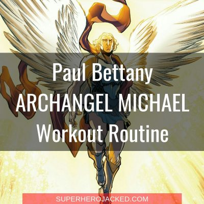 Paul Bettany Michael (Angel) Workout