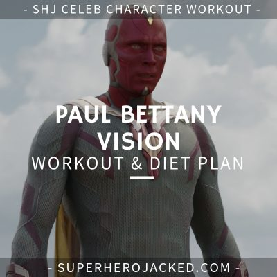 Paul Bettany Vision Workout & Diet