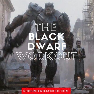 The Black Dwarf Workout Routine