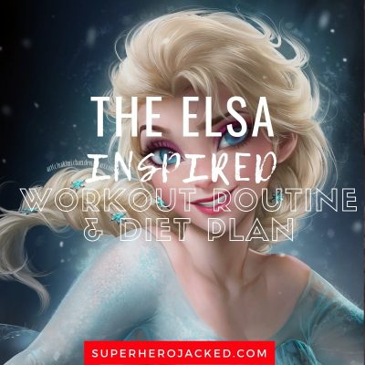 The Elsa Inspired Workout and Diet