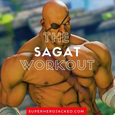 The Sagat Workout Routine (1)
