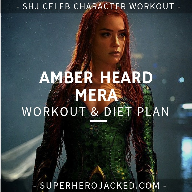 Amber Heard Mera Workout and Diet