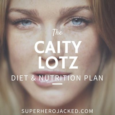 Caity Lotz Diet and Nutrition